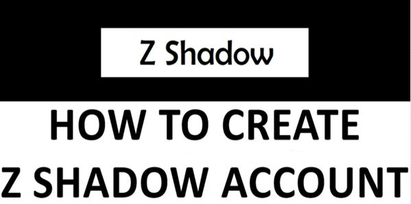 Photo of How to Create New Z Shadow Account for Facebook/Instagram 2020